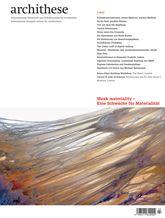 Architehese. 3.13. Weak materiality - Eine Schwäche für Materialität. Sumario: http://www.archithese.ch/archiv/archiv_13-3.html Biblioteca: http://kmelot.biblioteca.udc.es/record=b1179674~S1*gag