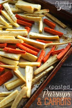 Roasted Parsnips and Carrots - the perfect Thanksgiving side dish!