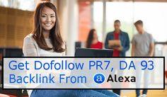 How To Get Dofollow Backlink From Alexa PR7 DA 93