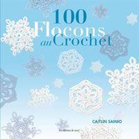 100 Flocons au Crochet - Editions de saxe