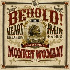 Behold! The Heartbreaking, Hair-Raising Tale Of Freak Show Star Julia Pastrana, Mexico's Monkey Woman