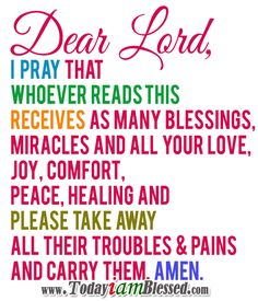 ♥ Prayer For Today ♥ January 19 2014 ♥ Lord, thank You for all the blessings and all the answers to my prayers. Though some of my prayers are still unanswered, I keep my faith and I keep on trusting You because all things will work together for my good, Amen and amen!