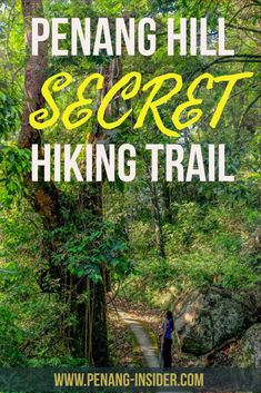 best hiking trail Penang Hill