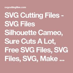 SVG Cutting Files - SVG Files Silhouette Cameo, Sure Cuts A Lot, Free SVG Files, SVG Files, SVG, Make The Cut,Sure Cuts A Lot