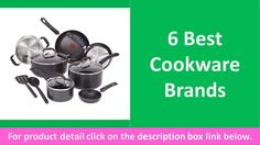 6 Best Cookware Brands | Cookware Brands Reviews https://youtu.be/8N4P4nBt3ds