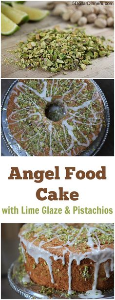 Lime Angel Food Cake with Lime Glaze and Pistachios | Recipe | Angel ...
