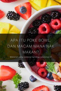 Apa Itu Poke Bowl, Macam Mana Nak Makan? Poke Bowl, Itu, Fruit Salad, Quinoa, Acai Bowl, Sushi, Salmon, Protein, Breakfast