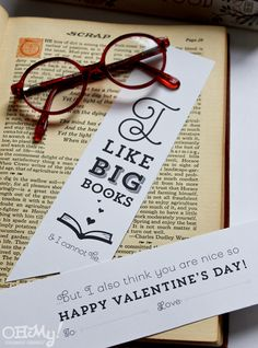 LOTS of free printables on this site calanders,goal planners,art prints,quote prints ect I Like Big Books & I Cannot Lie printable funny Valentine's bookmark