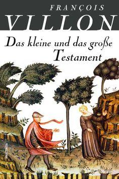 François Villon • Das kleine und das große Testament | Anaconda Verlag - Katja Holst |