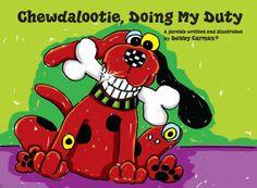 Chewdalootie, Doing my Duty - Debby Carman, Debbie Carman | MagicBlox Kid's Book