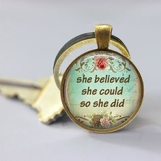 She Believed Necklace or Keychain Jewelry  by MaDGreenCreations