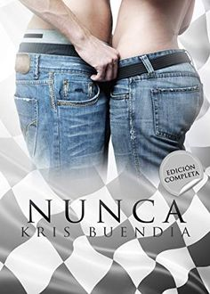 Buy Nunca by Kris Buendía and Read this Book on Kobo's Free Apps. Discover Kobo's Vast Collection of Ebooks and Audiobooks Today - Over 4 Million Titles! I Love Reading, Free Reading, Hot Country Men, Dominic Sherwood, Romance Novels, Liam Payne, I Movie, Ebooks, Skinny