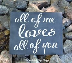 Chalkboard Wedding Sign Chalkboard Art Wood Anniversary Gift Couples Home Decor Husband Wife Marriage Partners Engaged All of Me Loves All Of You Modern Rustic Romantic Love Christmas Gift Quotes Sayings Lyrics Hand Painted