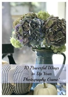 10 Powerful Ways to Up Your Photography Game - 8 powerful photography tips can immediately improve your photos. Grow your blog and Instagram success by following The Design Twins' photo advice!