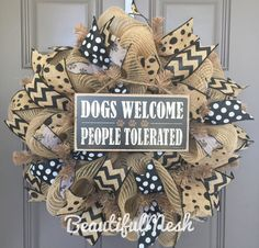 Dogs Welcome People Tolerated Black and Brown by BeautifulMesh