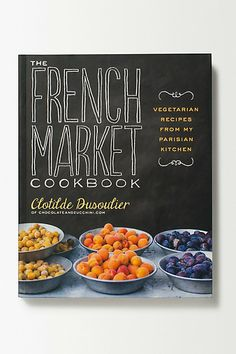 The French Market Cookbook #anthropologie