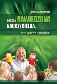 ZOSTAŃ NAWIEDZONĄ NAUCZYCIELKĄ Joanna Białobrzeska