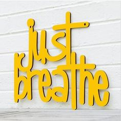 """A good mantra to live by just keep reminding yourself to take it easy and take a deep breath. Great gift for your mother, friend Cut from sturdy, carpenter-grade 1/4"""" birch plywood and hand-painted, t"""