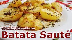 Como fazer Batata Sauté - YouTube