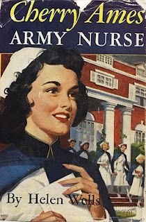 """The popular """"Cherry Ames"""" series created in 1943, in the midst of World War II, and was one of several patriotic series among girls' books. (I loved the Cherry Ames books!)"""