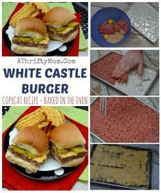 White Castle Burger Copycat Recipe - Baked in the oven - so easy - A Thrifty Mom - Recipes, Crafts, DIY and Best Beef Recipes, Cat Recipes, Ground Beef Recipes, Baking Recipes, Favorite Recipes, Chicken Recipes, Fondue Recipes, Hamburger Recipes, Restaurant Recipes