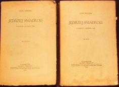 Wrzosek JĘDRZEJ ŚNIADECKI Życiorys T.I II KRK 1910