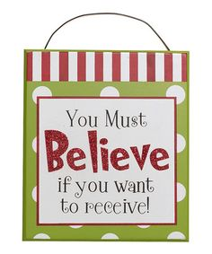 Take a look at this 'You Must Believe' Wall Décor by Adams & Co. on #zulily today!