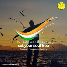 Break free from the mundane and the monotonous. Celebrate the spirit of freedom with a holiday. #FreedomWithSterling