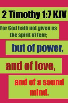 II Timothy 1:7 KJV