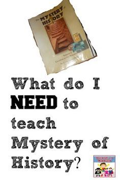 What do I need to teach Mystery of History? - Adventures in Mommydom