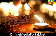 Ager Tum Na Hotay Episode 17 on Hum Tv in High Quality 28th August 2014 ~ Online Media Portal | Live Cricket Streams | Online Pakistani, Indian Tv Shows