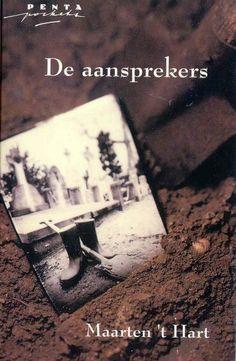 Maarten 't Hart, De Aansprekers.