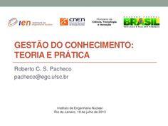 Gestão do conhecimento: teoria e prática Knowledge Management, Nuclear Engineering, Tecnologia