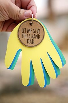 Let me give you a hand dad kids create father's day diy, fat Kids Fathers Day Crafts, Dad Crafts, Fathers Day Presents, Crafts For Kids To Make, Fathers Gifts, Diy Father's Day Gifts, Father's Day Diy, Craft Gifts, Grandpa Gifts
