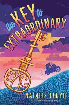The Key to Extraordinary / by Natalie Lloyd