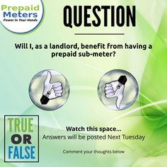 Question 24: Will I, as a landlord, benefit from having a prepaid sub-meter?