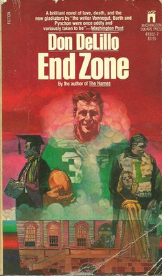 End Zone by Don DeLillo. Published by Pocket Books in Don Delillo, Movie Covers, Pocket Books, Mass Market, Ebook Pdf, Literature, Writer, Novels, Author