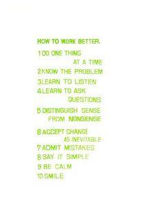 Peter Fischli David Weiss, How to Work Better, 1991, silkscreen printed in moss green ink on paper