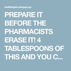 PREPARE IT BEFORE THE PHARMACISTS ERASE IT! 4 TABLESPOONS OF THIS AND YOU CAN SAY GOODBYE TO HIGH BLOOD PRESSURE AND CLOGGED ARTERIES