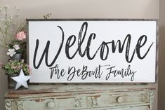 Welcome family name sign