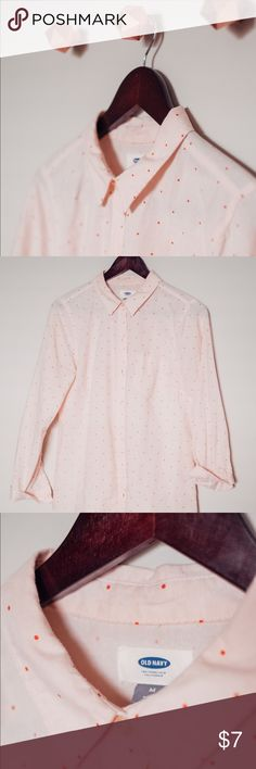 Old Navy Button Down Shirt - Blush w/ Red Dots Playful office attire or a casual laid back look. This shirt is the perfect blend of a feminine print with a structured style. Old Navy Tops Button Down Shirts