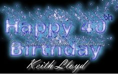 #HappyBirthday #Graphics #SoulcialMe #SplashText Keith Lloyd