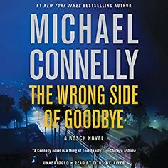nice The Wrong Side of Goodbye By Michael Connelly AudioBook Free Download