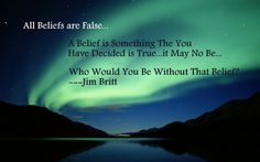All beliefs are false...