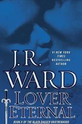 Black Dagger Brotherhood series book 2: Lover Eternal ~~~ Currently reading!