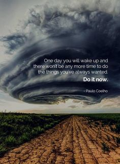One day you will wake up and there won't be any more time to do the things you've always wanted. Do it now. Dream Quotes, Quotes To Live By, Time Quotes, Staff Motivation, Think Deeply, Broken Heart Quotes, Secret Law Of Attraction, Breakup Quotes, Daily Affirmations