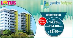 GruhaKalyan LOTUS at Whitefield, Bangalore Lowest Price On Flats/ Apartments Available 1BHK, 2BHK & 3BHK.