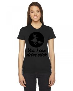 yes i can drive stick Ladies Fitted T-Shirt