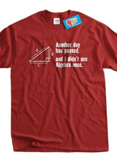 Funny Math T-Shirt Another Day Passed and I Didn't Use