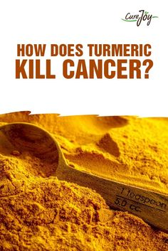 Does Turmeric Kill Cancer? - I don't know, but I do know it is a good anti-inflammatory